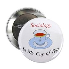 """Sociology is my cup of tea 2.25"""" Button (10 pack)"""