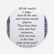 All The Worlds A Stage Round Ornament