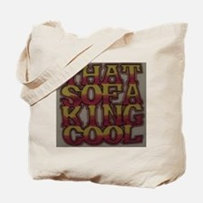 That Sofa King Cool Tote Bag