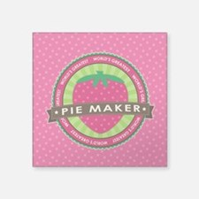 "Strawberry Pie Maker Square Sticker 3"" x 3"""