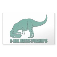 T-Rex Hates Pushups Decal