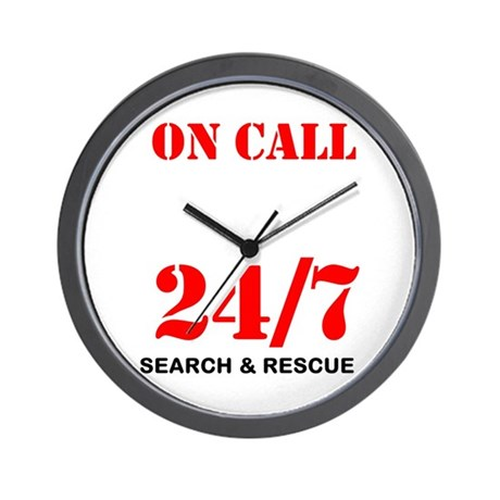 Wall Clock on Call 24/7 Search & Rescue