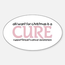 All I Want For Christmas is a CURE (BCA) Decal