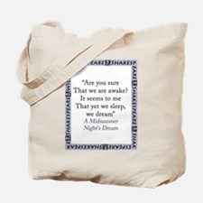 Are You Sure That We Are Awake? Tote Bag