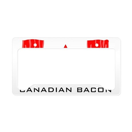 CANADIAN BACON License Plate Holder
