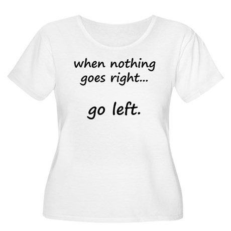 When nothing goes right... Women's Plus Size Scoop