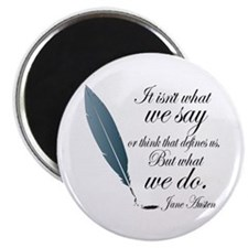 Austen What We Do Quote Magnet