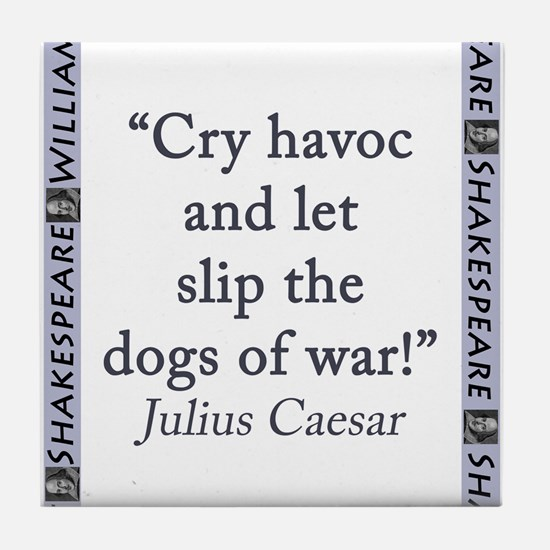 Cry Havoc and Let Slip the Dogs of War Tile Coaste