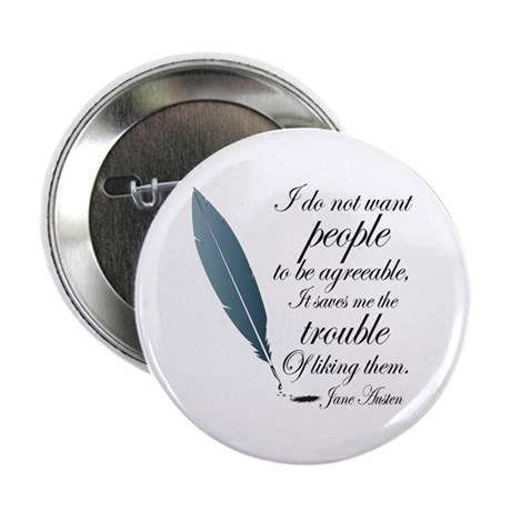 """Austen Agreeable People 2.25"""" Button"""