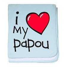 I Love My Papou baby blanket