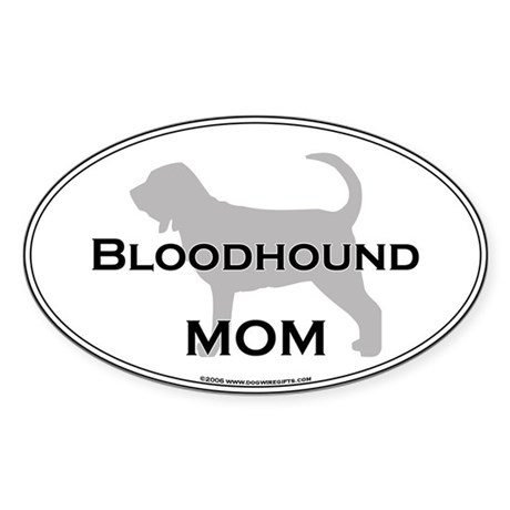 Bloodhound MOM Oval Sticker