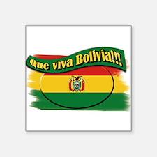 """que viva Bolivia Square Sticker 3"""" x 3"""""""