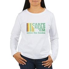 Carpe ReadEm Long Sleeve T-Shirt
