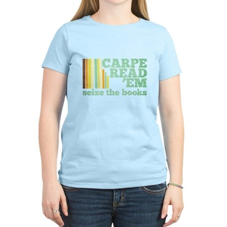 Carpe Read'Em Women's Light T-Shirt