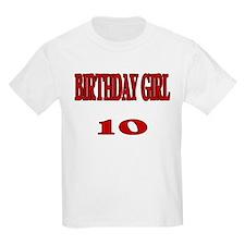 Birthday Girl 10 Kids T-Shirt
