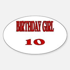 Birthday Girl 10 Oval Decal
