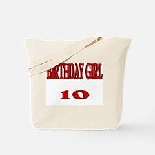 Birthday Girl 10 Tote Bag