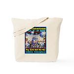 Earth Ball Unite Us All Tote Bag