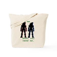 wakemewhenyouneedme Tote Bag