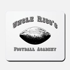 Uncle Rico's Footbal Academy Mousepad