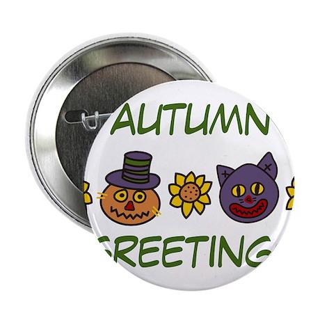 "Autumn Greetings 2.25"" Button"