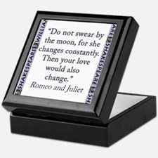 Do Not Swear By The Moon Keepsake Box