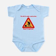 shirt under construction Infant Bodysuit