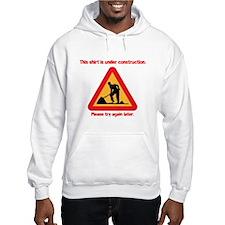 shirt under construction Hoodie