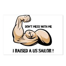 DONT MESS WITH ME I RAISED A US SAILOR Postcards (