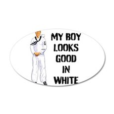 MY BOY LOOKS GOOD IN WHITE 35x21 Oval Wall Decal