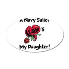 A navy Sailor Loves my Daughter 35x21 Oval Wall De