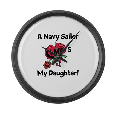 A navy Sailor Loves my Daughter Large Wall Clock