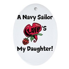 A navy Sailor Loves my Daughter Ornament (Oval)