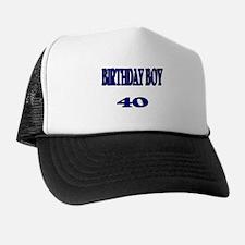 Birthday Boy 40 Trucker Hat