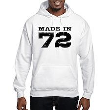 Made In 72 Hoodie