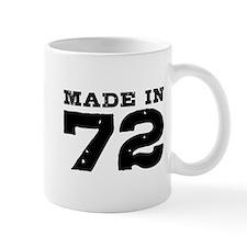 Made In 72 Mug