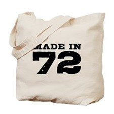 Made In 72 Tote Bag