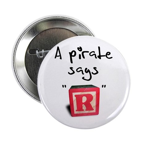 "A pirate says ""R"" Button"