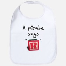 "A pirate says ""R"" Bib"