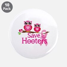 """Save the hooters 3.5"""" Button (10 pack)"""