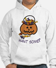 Want Some? Hoodie