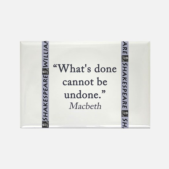 Whats Done Cannot Be Undone Magnets