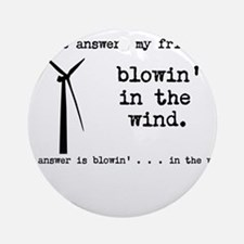 blowin in the wind Ornament (Round)
