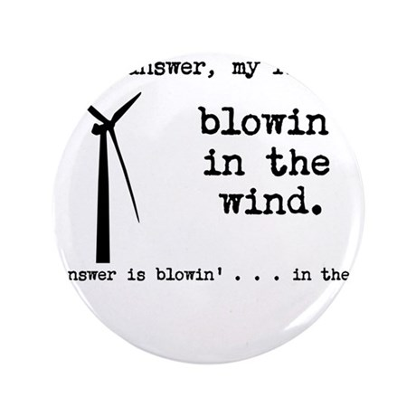 "blowin in the wind 3.5"" Button (100 pack)"