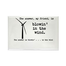 blowin in the wind Rectangle Magnet