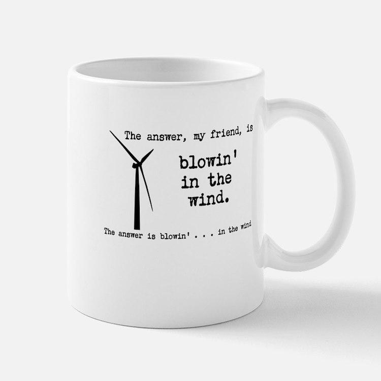 blowin in the wind Mug