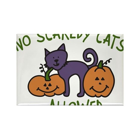 No Scaredy Cats Allowed Rectangle Magnet
