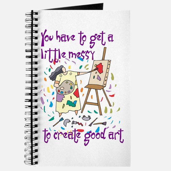 You Have to Get a Little Mess Journal