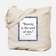 Brevity Is the Soul of Wit Tote Bag