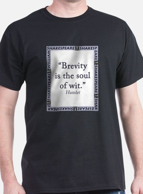 Brevity Is the Soul of Wit T-Shirt